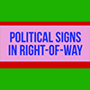 Political Signs in Your Yard? Make Sure to Follow Policy
