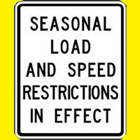 Seasonal Weight & Speed Restrictions Enforced Beginning March 8